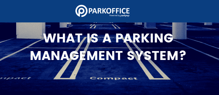 What is a parking management system