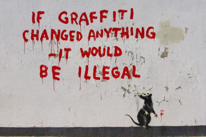 Banksy. If graffiti changed anything – it would be illegal, 2011. Londres.