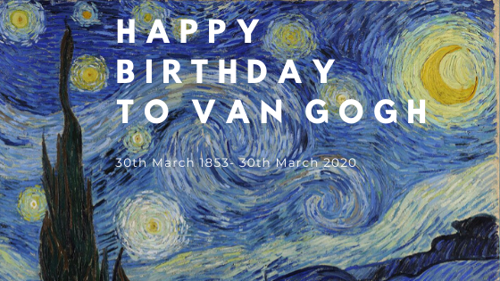 Happy Birthday to Van Gogh