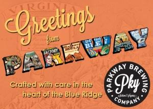 Greetings from Parkway Brewing Company Salem Roanoke Virginia Craft Beer
