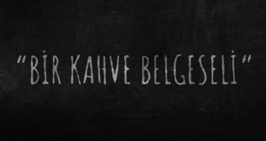 bir kahve belgeseli one more