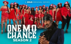 One Mo Chance Season 2
