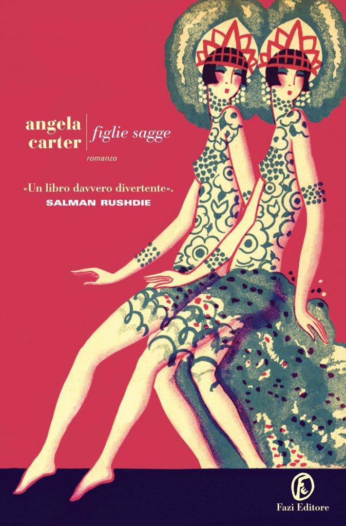 Le figlie (poco) sagge di Angela Carter: una storia sul gender?