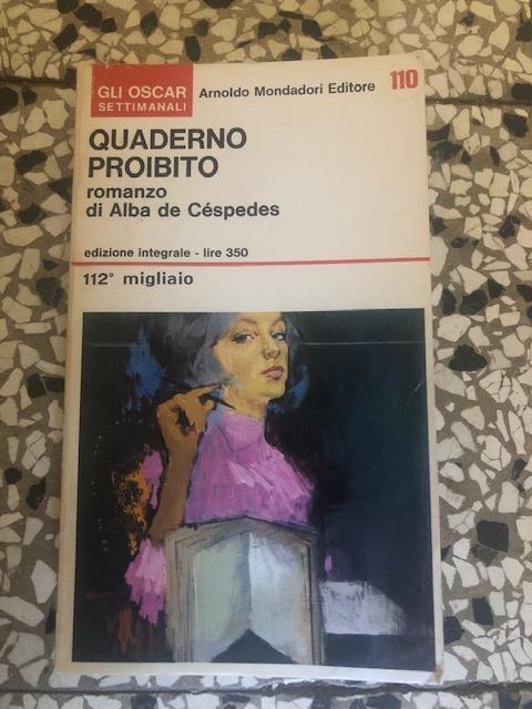 """""""Quaderno Proibito"""" di Alba De Cespedes: il diario di una persona qualunque"""