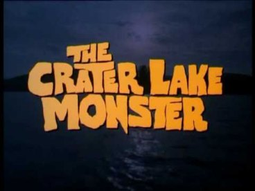 Crater Lake Monster 1977 - title