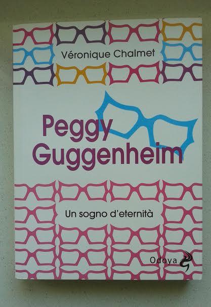 Un sogno d'eternità, vita di Peggy Guggenheim