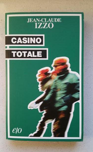 Casino Totale di Jean Claude Izzo