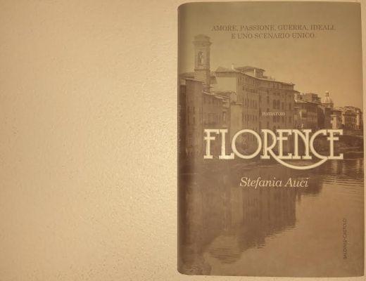 Leggere Florence di Stefania Auci, pregi e perplessità di una lettrice