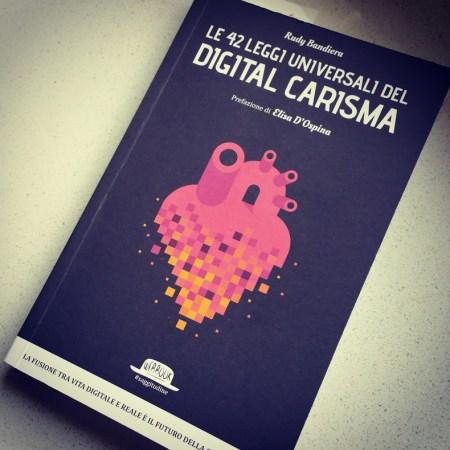 Le 42 leggi universali del Digital Carisma_Rudy Bandiera