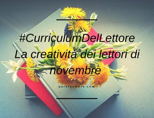 #CurriculumDelLettore La creatività dei lettori di novembre