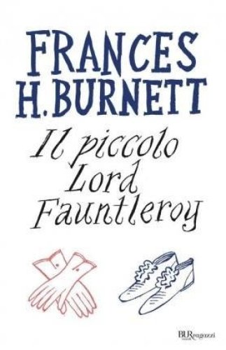 Il piccolo lord di Frances H. Burnett