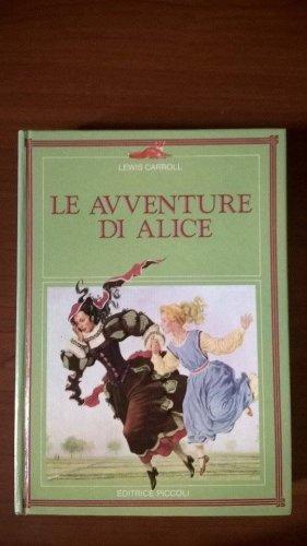 #CurriculumDelLettore di Ilaria Bo e edizione integrale di Alice nel paese delle meraviglie