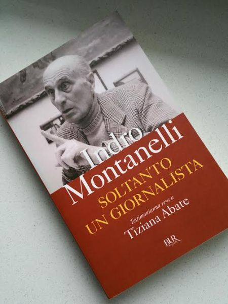 Indro Montanelli, Soltanto un giornalista: testimonianza resa a Tiziana Abate