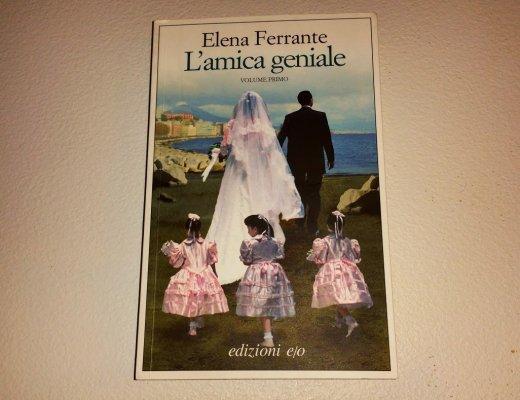 L'amica geniale di Elena Ferrante: storia di un'amicizia