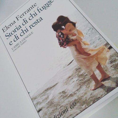 Elena Ferrante: Storia di chi fugge e di chi resta