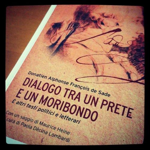 De Sade: Dialogo tra un prete e un moribondo