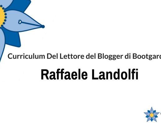 curriculum-del-lettore-di-raffaele-landolfi-blogger-di-bootgarden