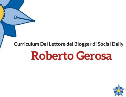 Curriculum Del Lettore del Social Media Manager Roberto Gerosa