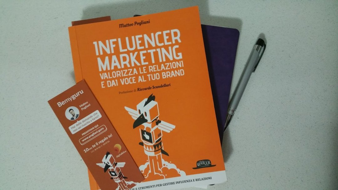 Leggere Influencer Marketing di Matteo Pogliani