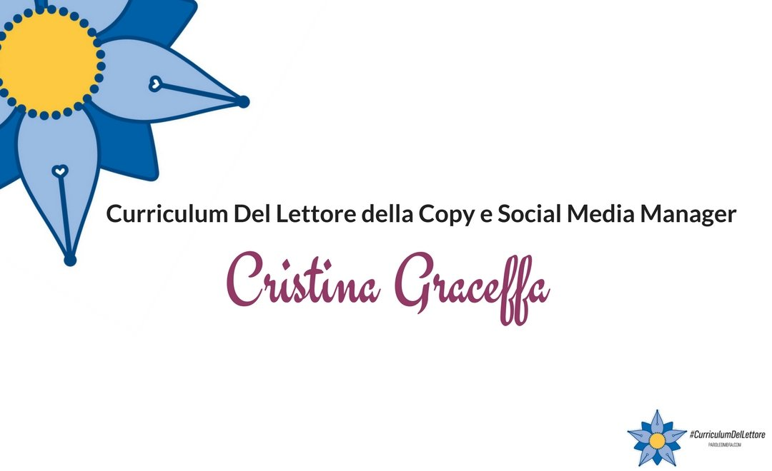 Curriculum del lettore di Cristina Graceffa: Copy e Social Media Manager