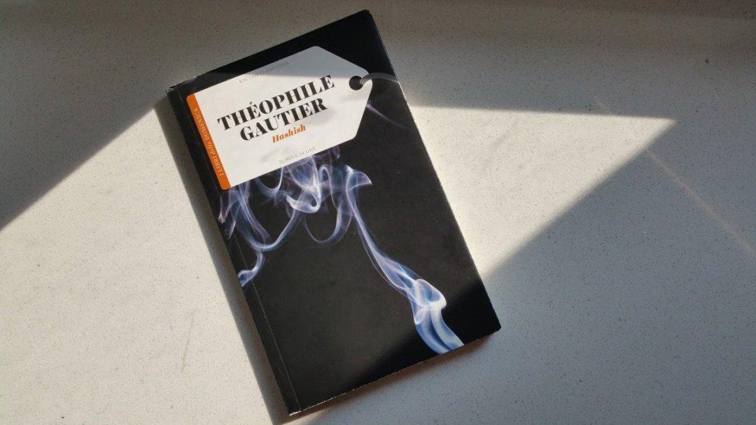 Recensione: leggere Hashish di Théophile Gautier