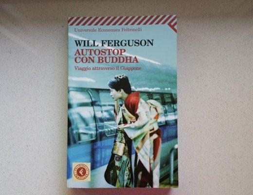 autostop con il Buddha di Will Ferguson: leggere la storia di un viaggio