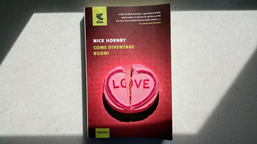 Leggere Come diventare buoni di Nick Hornby