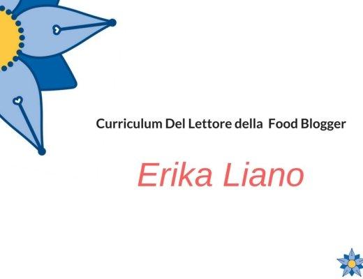 Curriculum Del Lettore di Erika Liano: food blogger de Il conto per favore