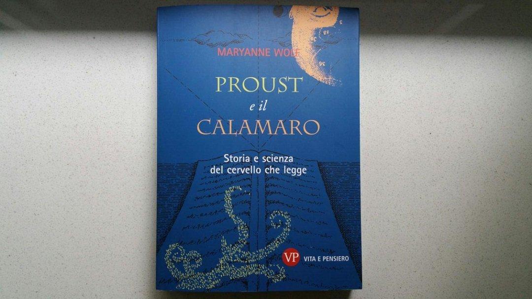Proust e il calamaro di Maryanne Wolf: un saggio sul cervello che legge