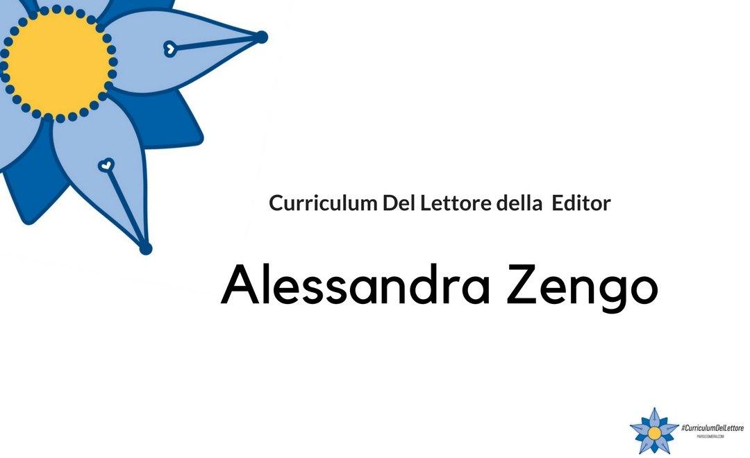 Curriculum del lettore di Alessandra Zengo: libri e letture di una editor