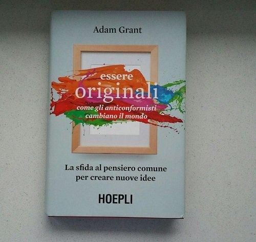 Essere originali di Adam Grant, Hoepli