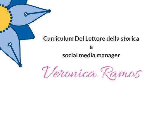 Curriculum Del Lettore della storica e Social Media Manager Veronica Ramos