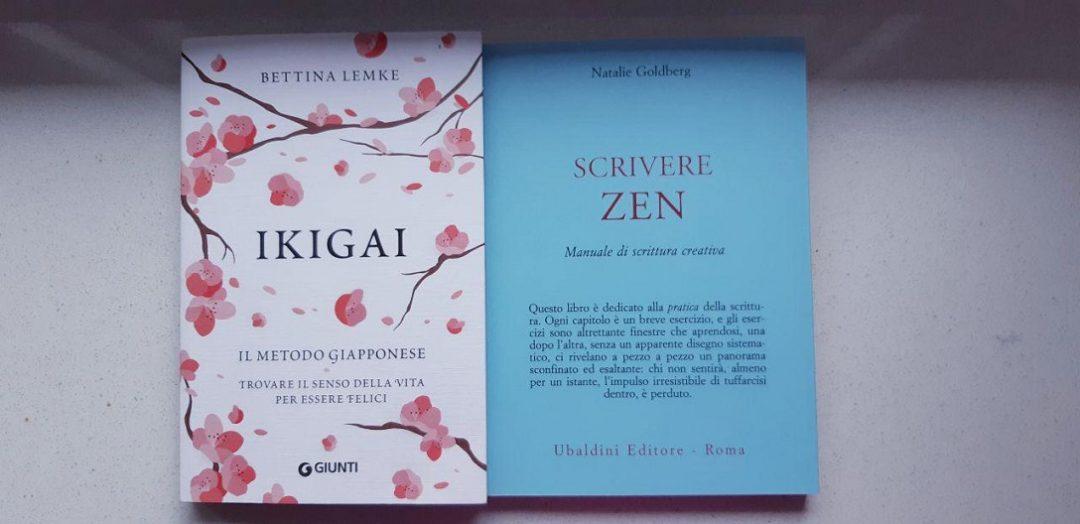 Ikigai e Scrivere zen: libri (e film) sulla meditazione del fare?