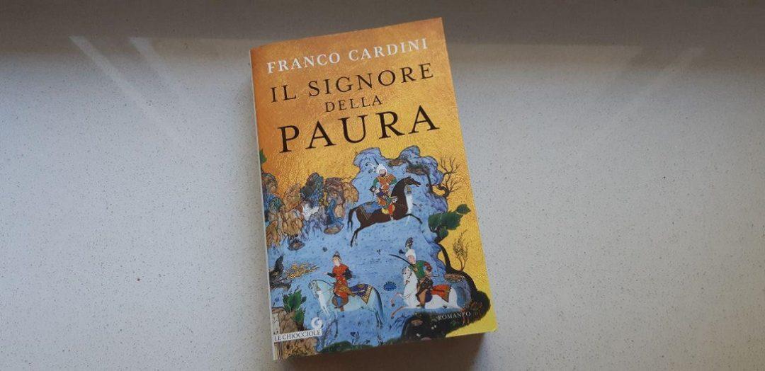 Il signore della paura di Franco Cardini: biglietto di andata verso un romanzo storico