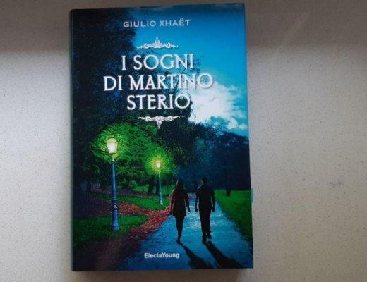 I sogni di Martino Sterio di Giulio Xhaët: da che parte si legge?