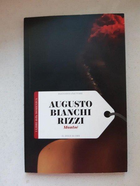 Augusto Bianchi Rizzi, Montsé