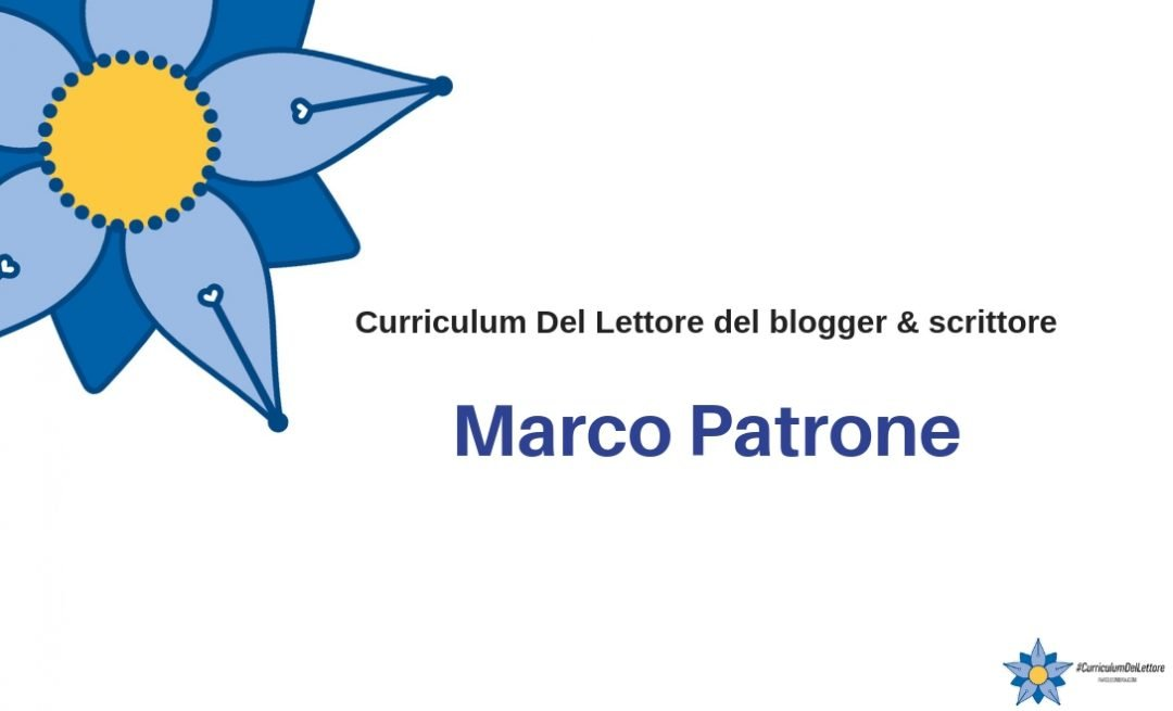 Curriculum Del Lettore di Marco Patrone: la formazione di un lettore vero