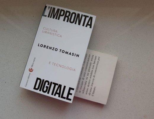 L'impronta digitale di Lorenzo Tomasin e libri che lasciano il segno
