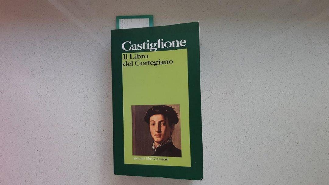 Il Libro del Cortegiano di Baldassar Castiglione: alcuni ragionamenti
