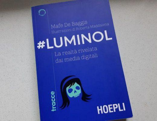 #Luminol di Mafe De Baggis: realtà, percezioni, cambiamenti e intuizioni