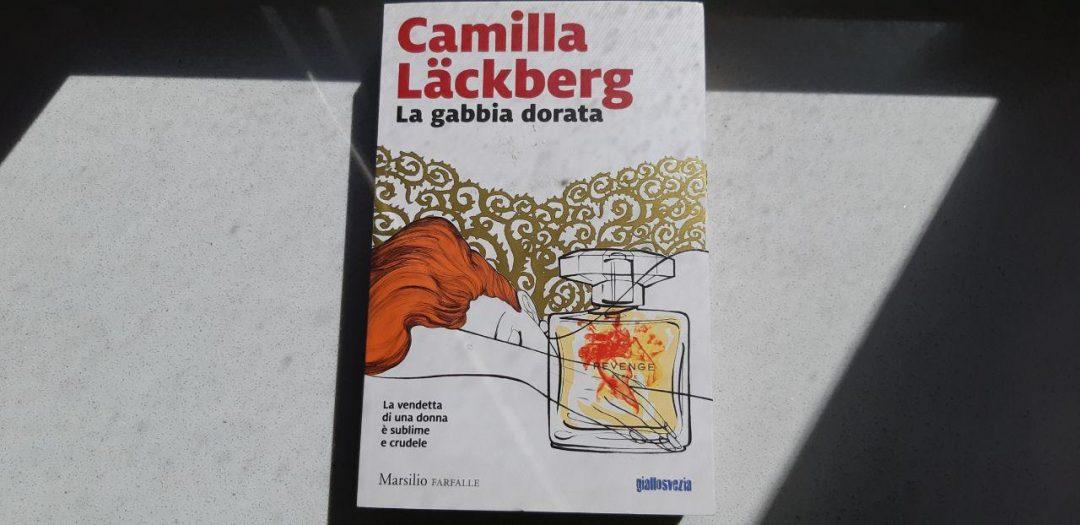 La gabbia dorata di Camilla Läckberg: un thriller femminista