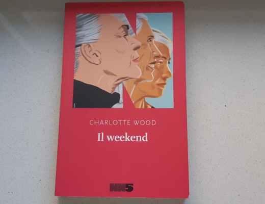Il weekend di Charlotte Wood: settant'anni di cliché