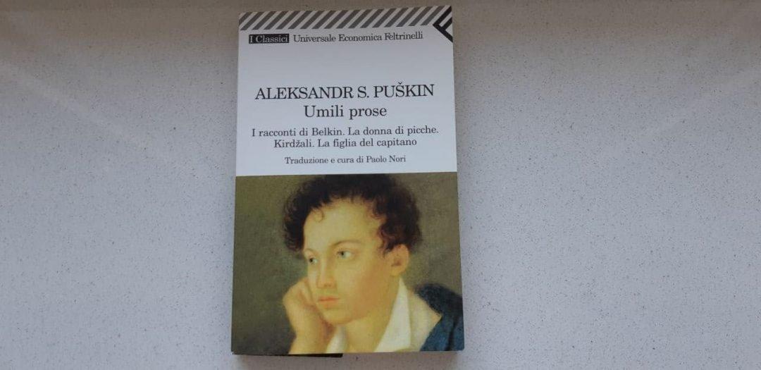 Le Umili prose di Aleksandr S. Puškin: proposito di rilettura