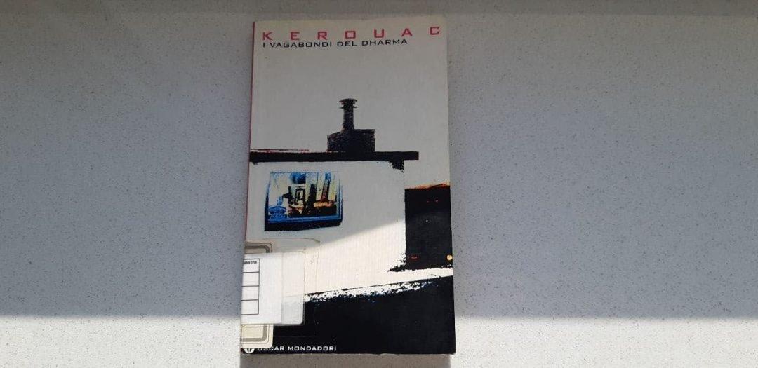I vagabondi del Dharma di Jack Kerouac: meditazione in fuga