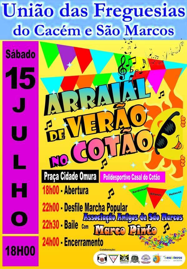 ARRAIAL NO CASAL DO COTÃO 15 DE JULHO NO POLIDESPORTIVO DO COTÃO