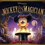 """""""Mickey and the magician"""", el nuevo espectáculo de los Walt Disney Studios"""