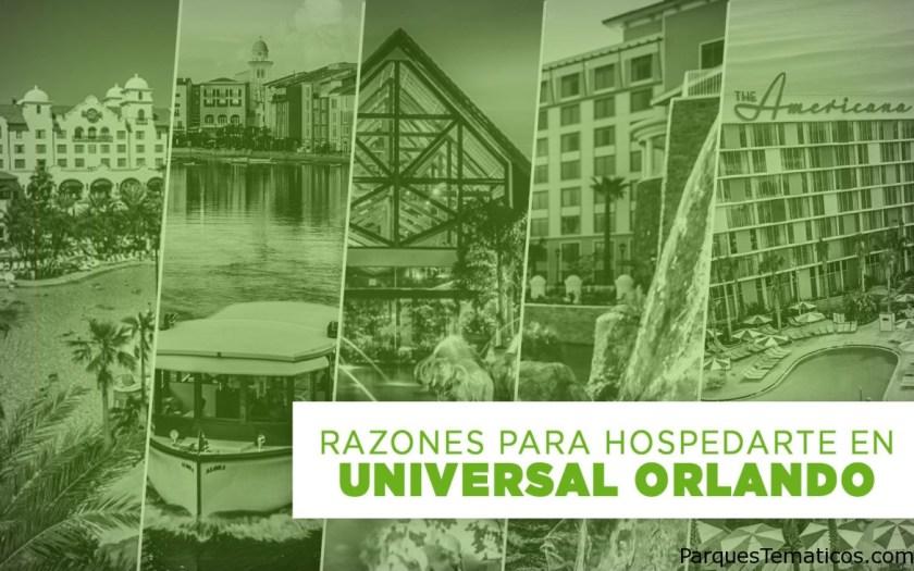 Razones para hospedarte en un Hotel dentro de Universal Orlando