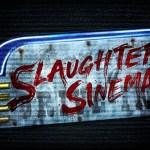 SLAUGHTER SINEMA SE ESTRENA ESTE OTOÑO EN HALLOWEEN HORROR NIGHTS