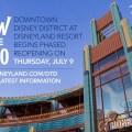 Reapertura gradual de Downtown Disney en Disneyland Resort el 9 de julio