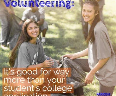 Volunteering: It's good for way more than your student's college application.